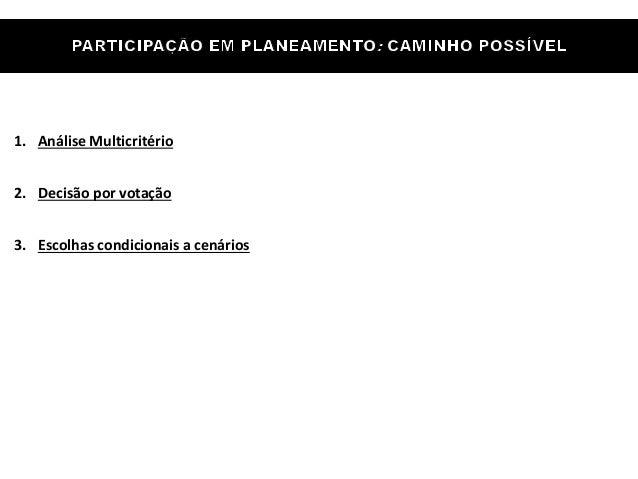 Eduardo Anselmo Castro - Metodologias de participação em planos estratégicos Slide 3