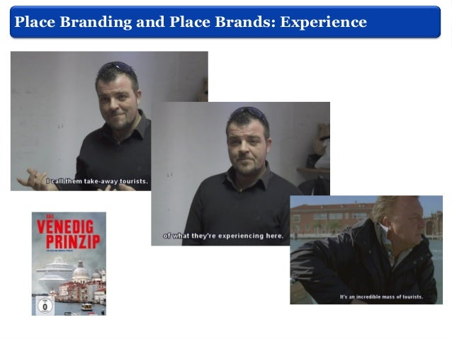 What is Place Branding? Hankinson, (2010)  After years of separate development, there has recently been a convergence betw...