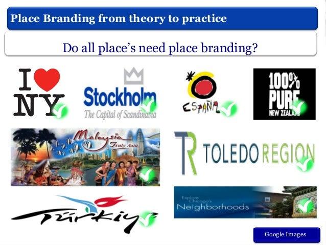 What is Place Branding? Baker, (2012)  Branding  Marketing