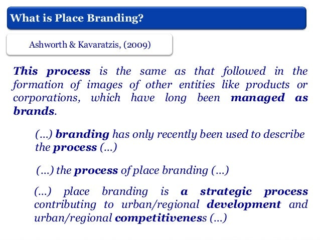Instruments of Place Branding also applied by cities? Oliveira, (2012) The concept of place/city branding is thought to pr...