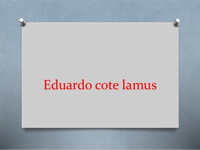 Eduardo cote lamus