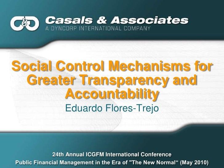 Social Control Mechanisms for   Greater Transparency and         Accountability                  Eduardo Flores-Trejo     ...
