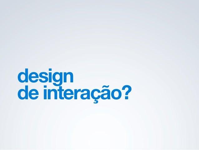 design de interação.