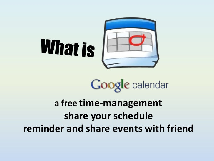 a free time-management        share your schedulereminder and share events with friend