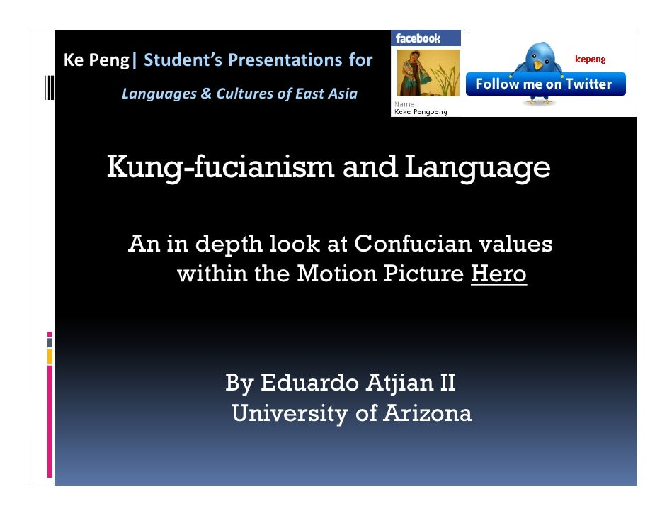 Ke Peng| Student's Presentations for       Languages & Cultures of East Asia         Kung-fucianism and Language         A...