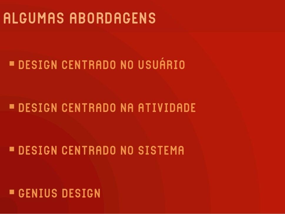 DESIGN (CENTRADO NO USUÁRIO)