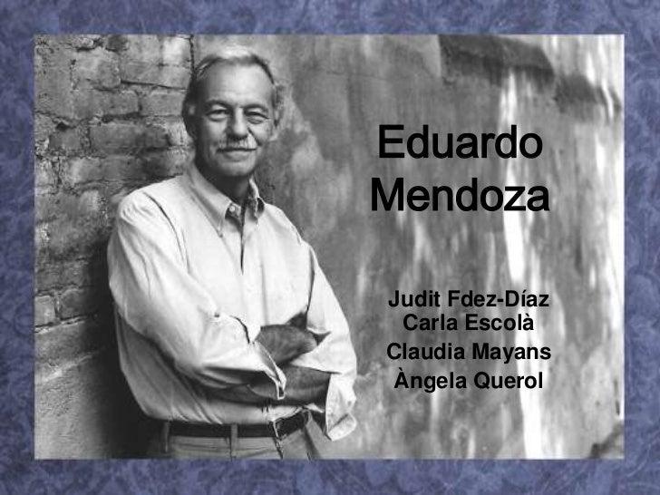 Eduardo Mendoza<br />Judit Fdez-DíazCarla Escolà<br />Claudia Mayans<br />Àngela Querol<br />
