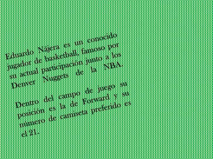 Eduardo Nájera Slide 3
