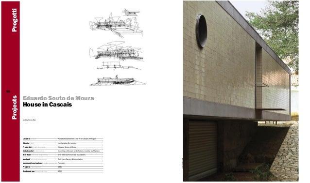 Progetti66                Eduardo Souto de Moura     Projects                House in Cascais                text by Silvi...