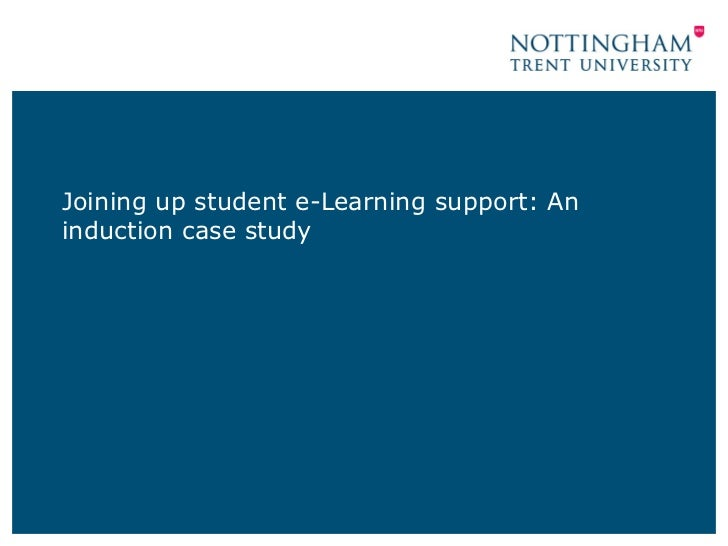 Joining up student e-Learning support: An induction case study