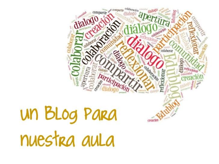 Un Blog paranuestra aula