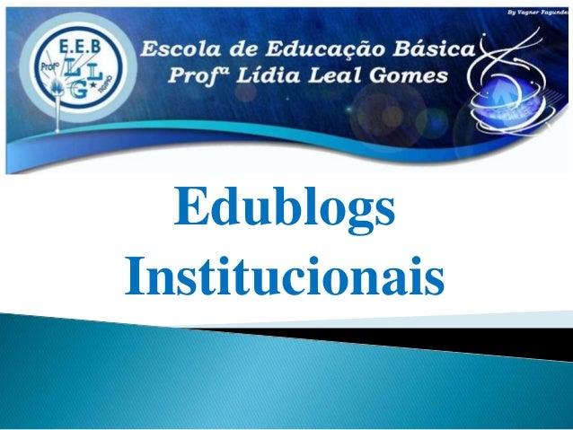 Edublogs  Institucionais