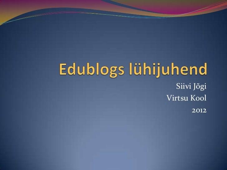 Siivi JõgiVirtsu Kool        2012