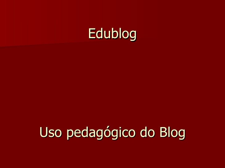 Edublog Uso pedagógico do Blog