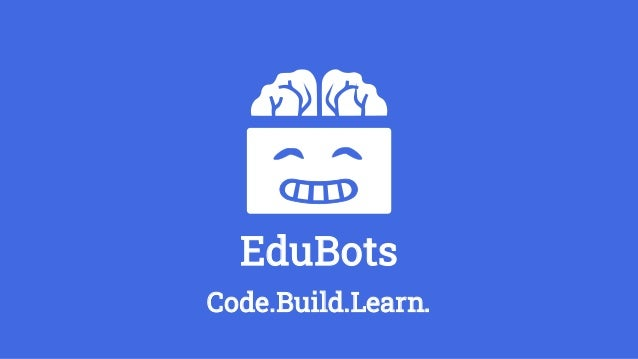 EduBots Code.Build.Learn.
