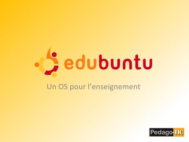 Un OS pour l'enseignement