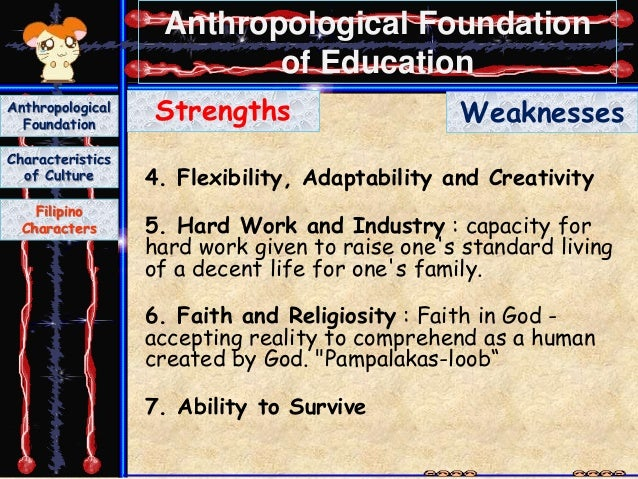 anthropological foundation of educ Specialization: anthropology of education research interests: specialization: philosophy of education/educational foundations research interests: philosophy of education, ethics in teaching, humanistic dimension, philosophical analysis in education.