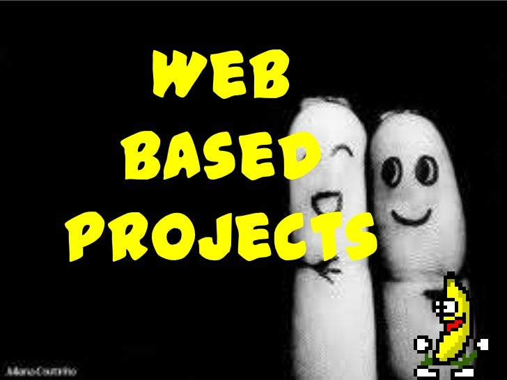 Web basedprojects