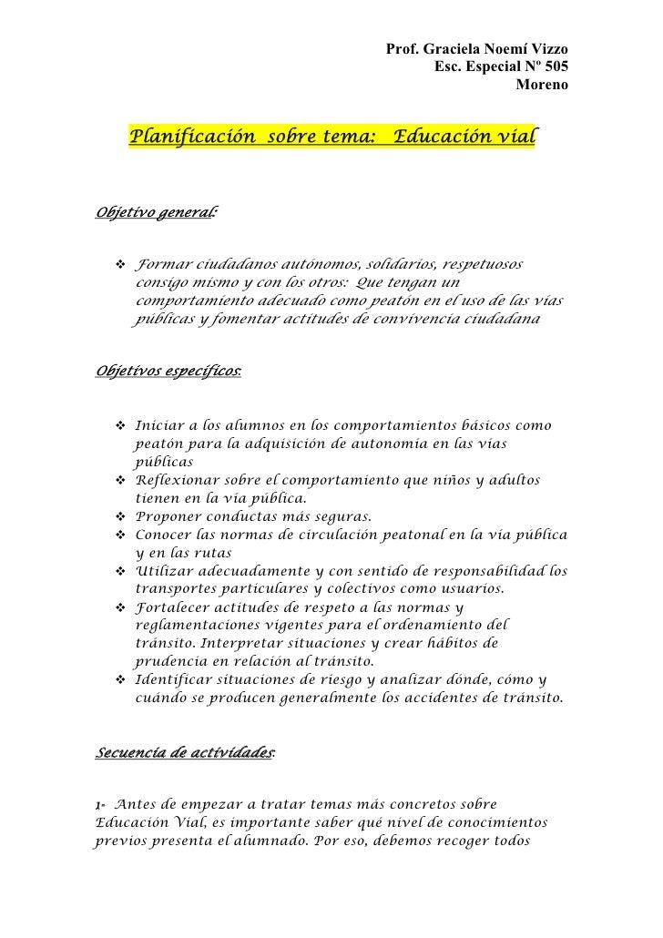 Prof. Graciela Noemí Vizzo                                                Esc. Especial Nº 505                            ...