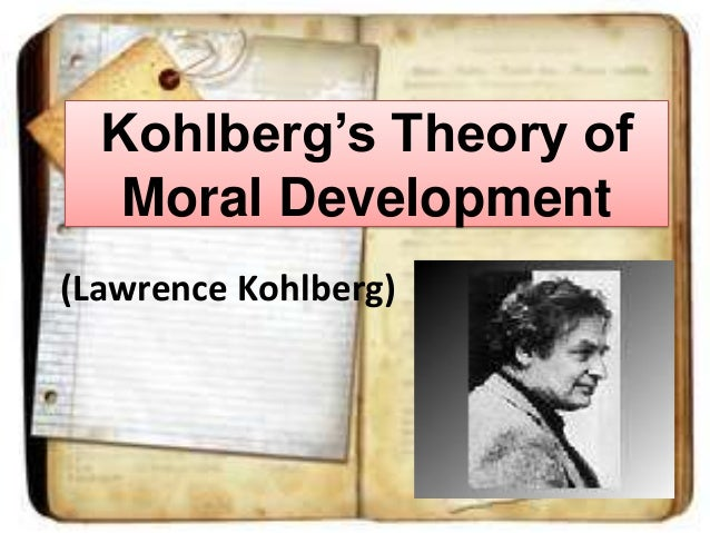 an analysis of the philosophy of moral development by lawrence kohlberg Introduction: moral development study in the 21st century carolyn p edwards university of nebraska - lincoln, cedwards1@unledu gustavo carlo university of nebraska - lincoln, carlog@missouriedu tural theories, such as lawrence kohlberg and jacob gewirtz, en.