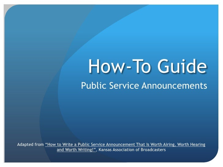 How to guide psa 39 s for Public service announcement template