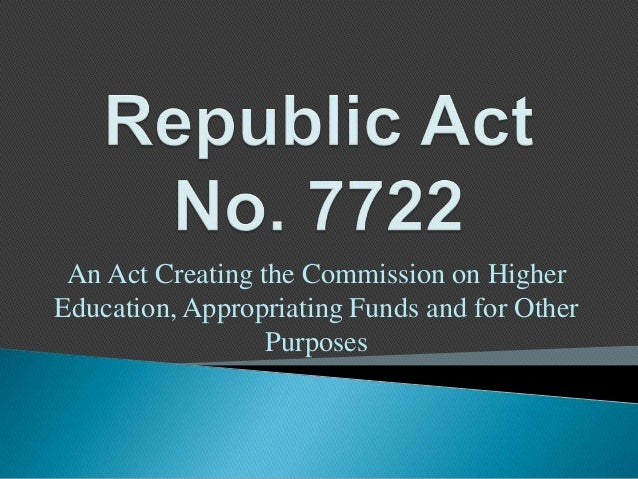 An Act Creating the Commission on Higher Education, Appropriating Funds and for Other Purposes