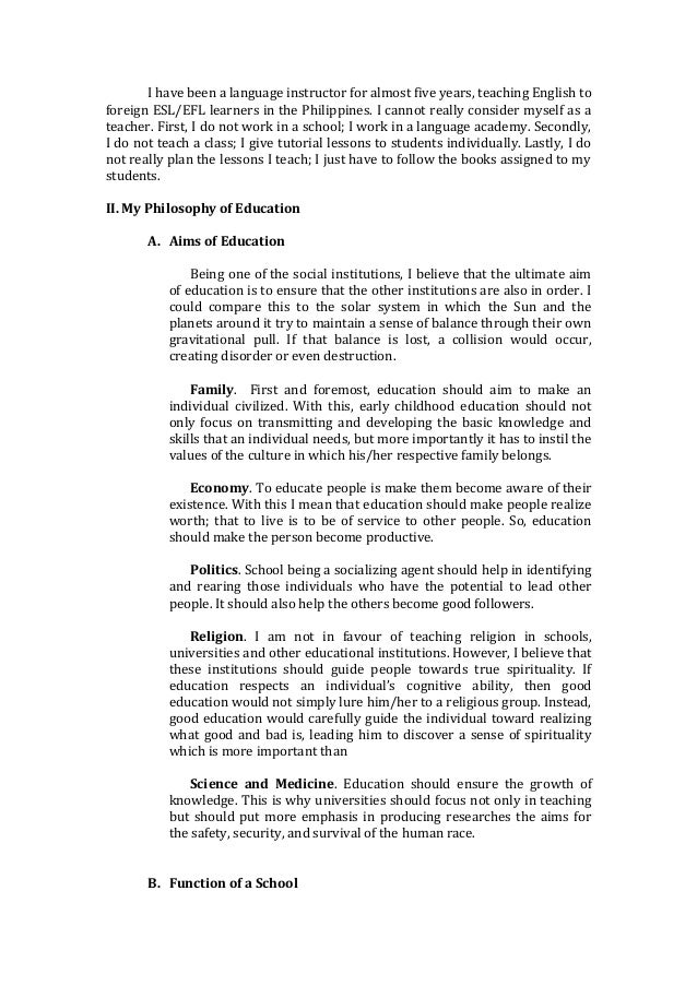 educational philosophy statement essays Developing an educational leadership philosophy statement provides an opportunity for individuals to reflect on their own leadership beliefs and activities.