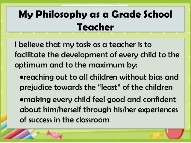 personal philosophy statement of early childhood education My personal philosophy of education i believe that my philosophy of early education another component of education is that early childhood teachers form.