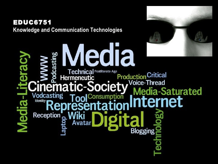 EDUC6751 Knowledge and Communication Technologies