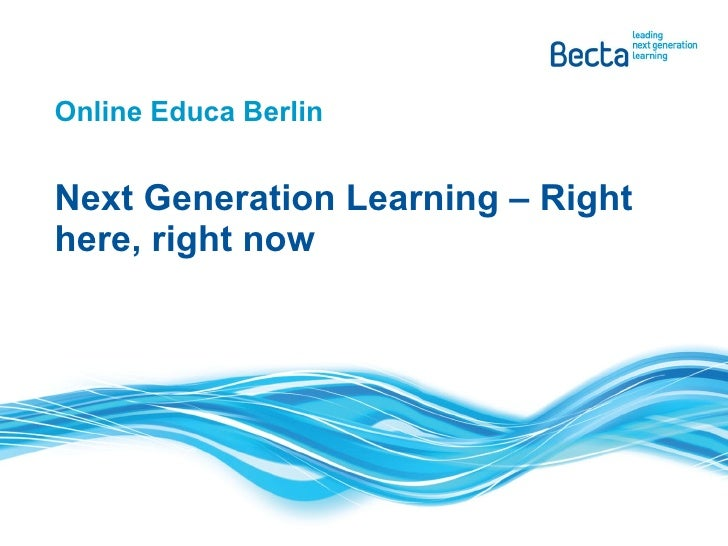 Online Educa Berlin Next Generation Learning – Right here, right now