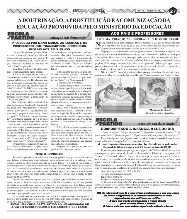 Nº 183 - Outubro/2012              27          A DOUTRINAÇÃO, A PROSTITUIÇÃO E A COMUNIZAÇÃO DA          EDUCAÇÃO PROMOVID...