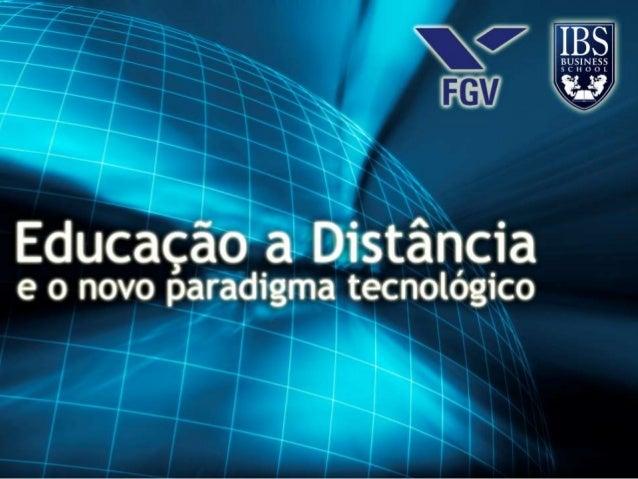 FGV – IBS/BH – Turma 01 de Comunicação e Marketing Digital Gestão de Tecnologias Digitais - Professor Fábio Flatschart Ali...