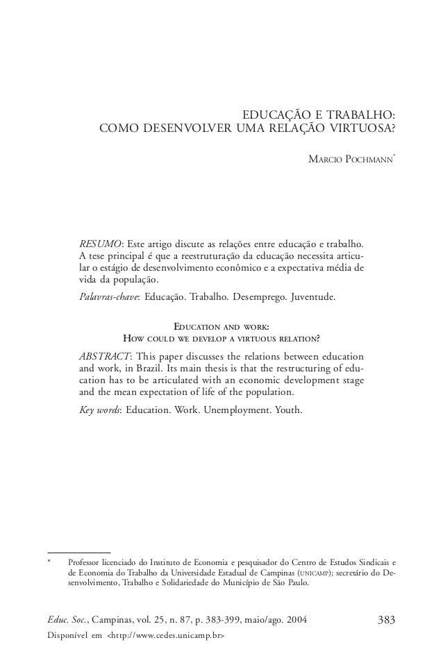 383Educ. Soc., Campinas, vol. 25, n. 87, p. 383-399, maio/ago. 2004 Disponível em <http://www.cedes.unicamp.br> Marcio Poc...