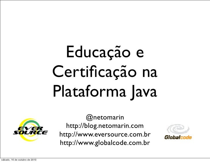 Educação e                                 Certificação na                                 Plataforma Java                 ...
