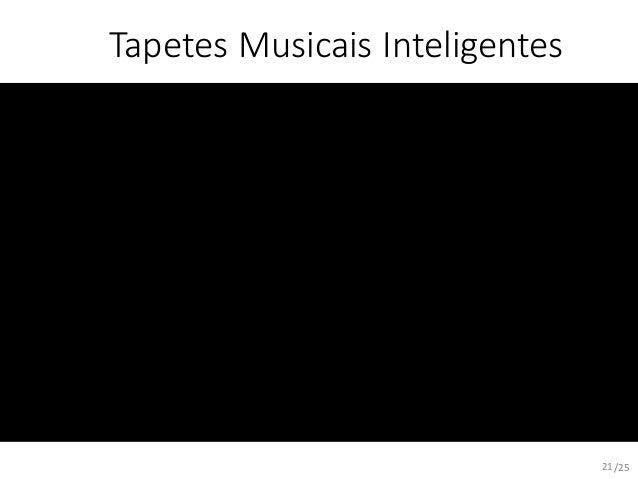 /25 Tapetes Musicais Inteligentes 21