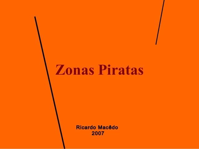 Zonas Piratas Ricardo Macêdo 2007