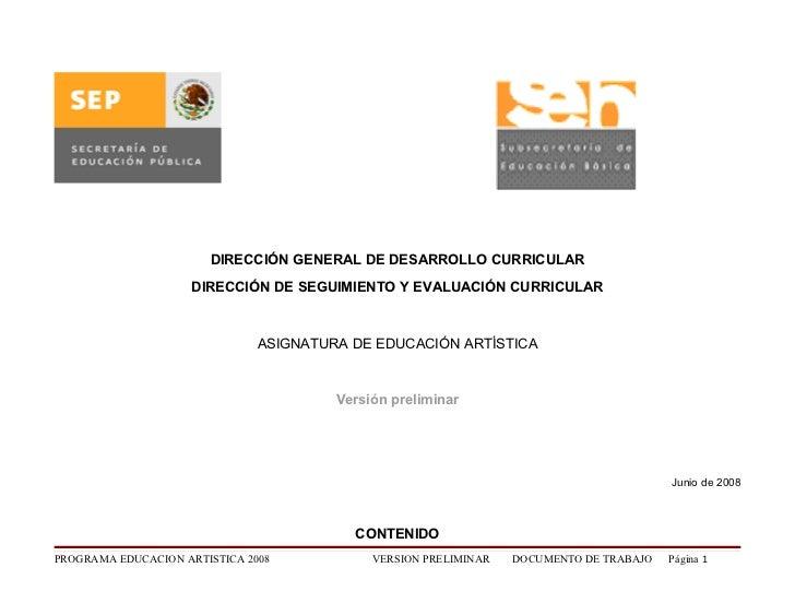 DIRECCIÓN GENERAL DE DESARROLLO CURRICULAR                      DIRECCIÓN DE SEGUIMIENTO Y EVALUACIÓN CURRICULAR          ...