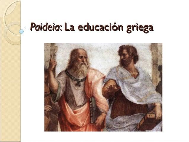 Paideia: La educación griega