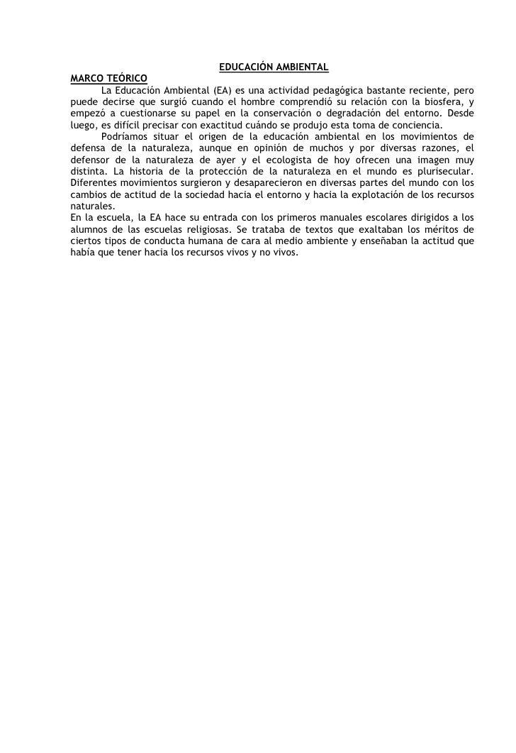 EDUCACIÓN AMBIENTAL <br />MARCO TEÓRICO <br />La Educación Ambiental (EA) es una actividad pedagógica bastante reciente, ...