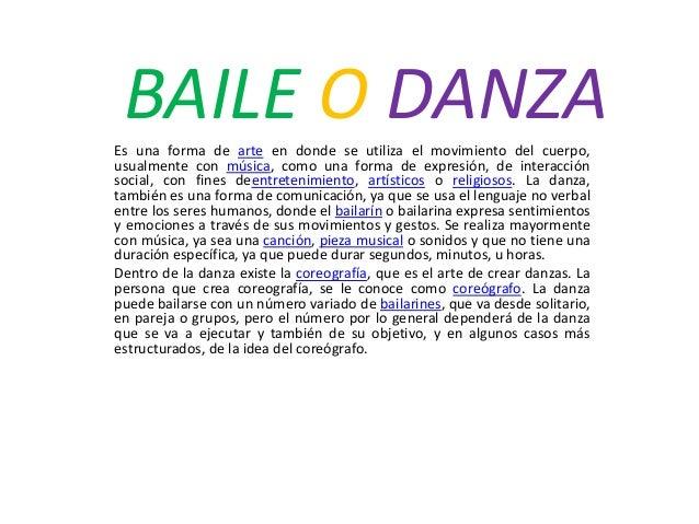 06eeb885b6f6 Educación artística baile danza. BAILE O DANZAEs una forma de arte en donde  se utiliza el movimiento del cuerpo, ...