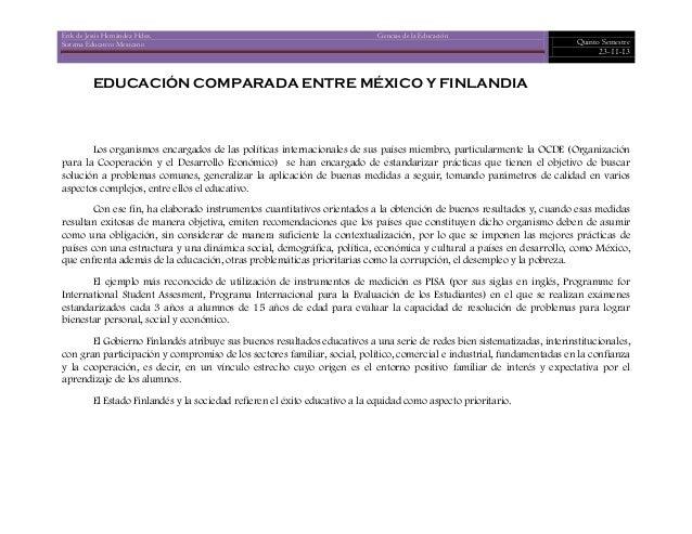 Erik de Jesús Hernández Hdez. Ciencias de la Educación Sistema Educativo Mexicano Quinto Semestre 23-11-13 EDUCACIÓN COMPA...