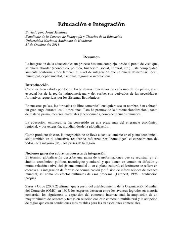 Educación e IntegraciónEnviado por: Josué MontoyaEstudiante de la Carrera de Pedagogía y Ciencias de la EducaciónUniversid...
