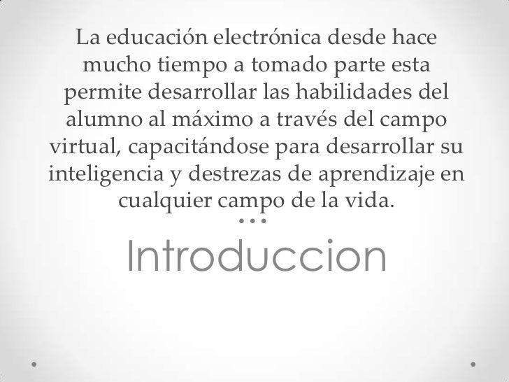 Educación electronica Slide 2
