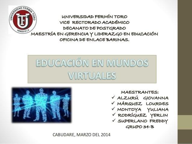 UNIVERSIDAD FERMÍN TORO VICE RECTORADO ACADÉMICO DECANATO DE POSTGRADO MAESTRÍA EN GERENCIA Y LIDERAZGO EN EDUCACIÓN OFICI...