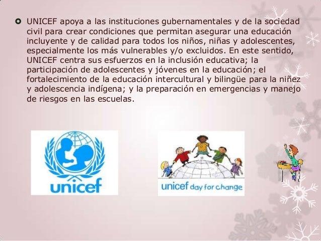  UNICEF apoya a las instituciones gubernamentales y de la sociedad  civil para crear condiciones que permitan asegurar un...