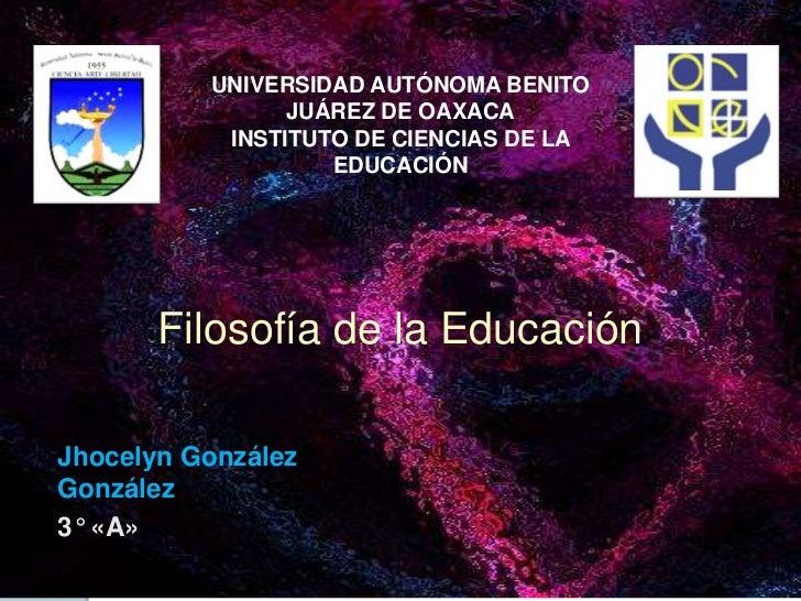 UNIVERSIDAD AUTÓNOMA BENITO                JUÁREZ DE OAXACA           INSTITUTO DE CIENCIAS DE LA                   EDUCAC...