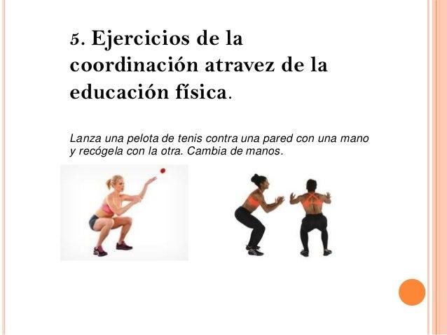 ejemplos de coordinacion en educacion fisica educaci 243 n