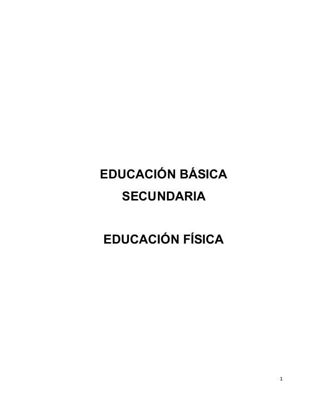 EDUCACIÓN BÁSICA SECUNDARIA EDUCACIÓN FÍSICA 1