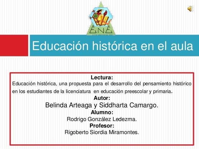 Educación histórica en el aula                                   Lectura:Educación histórica, una propuesta para el desarr...