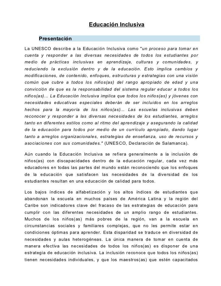 """Educación Inclusiva      PresentaciónLa UNESCO describe a la Educación Inclusiva como """"un proceso para tomar encuenta y re..."""